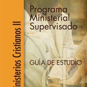 Programa Ministerial Supervisado, Ministerios Cristianos II