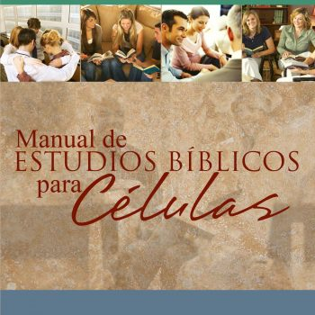 Manual de Estudios Bíblicos para Células