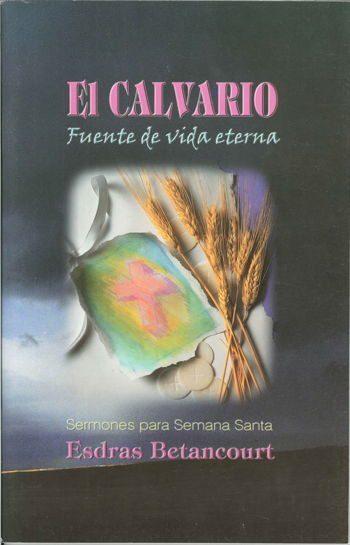 El Calvario-Fuente de vida eterna