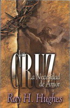 La Cruz la Necesidad de Amor