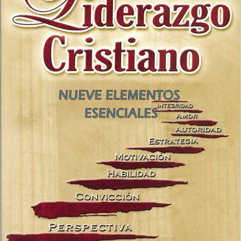 Liderazgo Cristiano- Nueve elementos esenciales