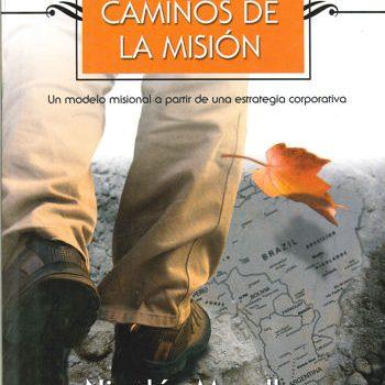 Por los caminos de la misión