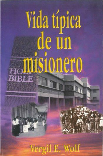 Vida típica de un misionero