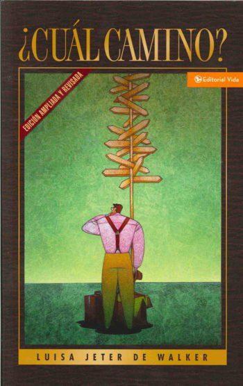 ¿Cuál Camino? – Edición ampliada y revisada