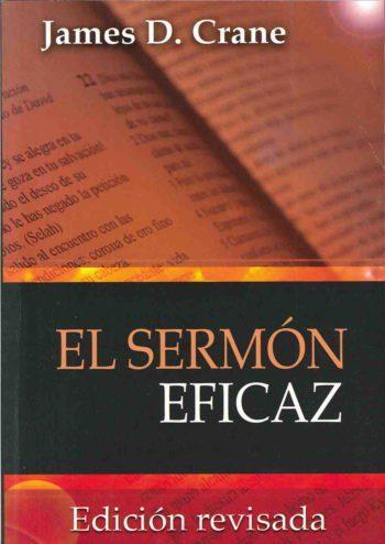 El Sermón Eficaz – Edición revisada