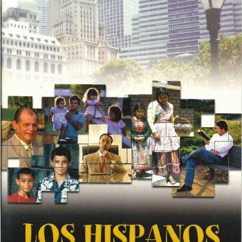 Los Hispanos – Su historia, su presencia y su misión