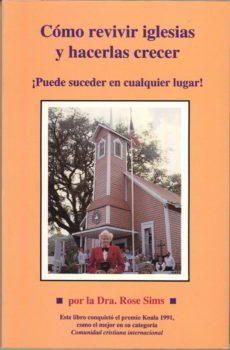Como revivir iglesias y hacerlas crecer