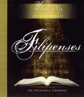 Un enfoque Pentecostal para el Estudio Biblico – Filipenses