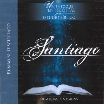 Un enfoque Pentecostal para el Estudio Biblico – Santiago