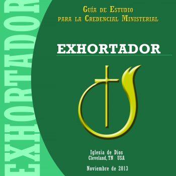 Guía de estudio para la Credencial Ministerial – EXHORTADOR