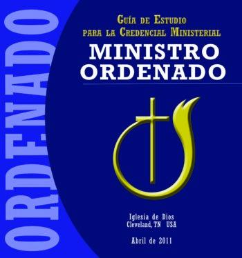 Guía de estudio para la Credencial Ministerial – MINISTRO ORDENADO