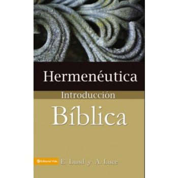 Hermenéutica – Introducción Bíblica