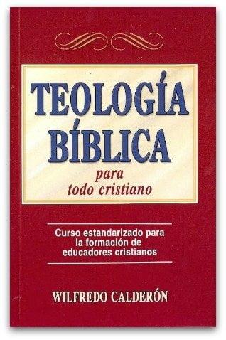 Teología Bíblica para todo cristiano