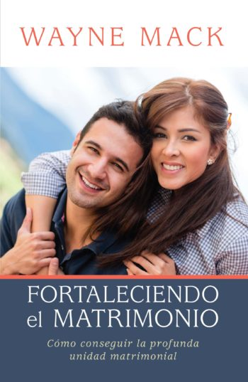 FORTALECIENDO EL MATRIMONIO