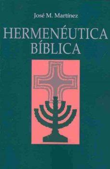 Hermenéutica Bíblica (Cómo Interpretar las Sagradas Escrituras)