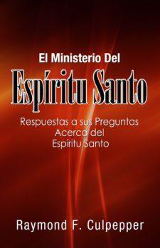 ENTENDIENDO EL MINISTERIO DEL ESPÍRITU SANTO