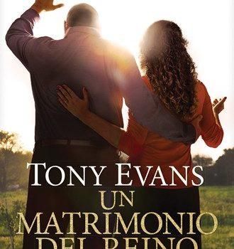 Un Matrimonio del Reino – Tony Evans